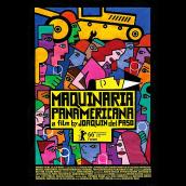 Maquinaria Panamericana . A Film project by Raúl Barreras - 01.15.2017