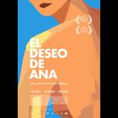 El deseo de Ana . A Film project by Raúl Barreras - 01.15.2019