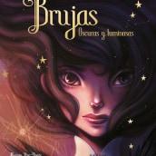 Brujas, Oscuras y Luminosas. A Illustration project by Siamés Escalante - 02.14.2020