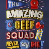 The Amazing Beef Squad. Un proyecto de Lettering 3D de Thomas Burden - 25.03.2020