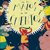 Un Cuento de los Malos de los Cuentos. A Illustration, and Children's Illustration project by Cristina Martín Osuna - 04.10.2020
