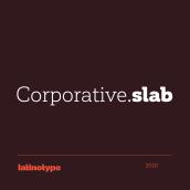 Corporative Slab. Un progetto di Design tipografico di Latinotype - 29.02.2020