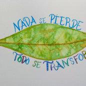 Mi Proyecto del curso: Nada se pierde todo se transforma. A Fine Art, Collage, Calligraph, Creativit, and Brush pen calligraph project by Maria Carbó Ponce - 04.26.2020