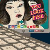 YOULOOKFINE. Un projet de Illustration, Animation 2D , et Art conceptuel de Carmen Vázquez - 01.04.2020