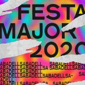 FESTA MAJOR SABADELL 2020. Um projeto de Design, Ilustração, Design gráfico, Design de cartaz, Ilustração digital, Design digital e Desenho tipográfico de Joan Romero Tarriño - 23.06.2020