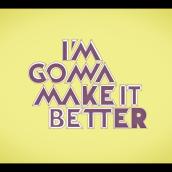 MAKE IT BETTER. Un proyecto de Sound Design y Producción musical de Jordi Figueras Jiménez - 14.07.2020