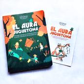 El Aura Juguetona - Filomena Edita. A Illustration, Editorial Design, Vector Illustration, and Children's Illustration project by Alinailustra - 01.30.2019