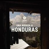 Oxfam Intermón: A Look at Honduras. Un progetto di Video editing , e Produzione audiovisiva di Lorena Lácar - 14.09.2020