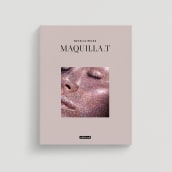 Maquilla.T. A Illustration, Photograph, Art Direction, Editorial Design, and Graphic Design project by María García - 09.16.2020