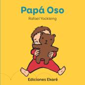 PAPÁ OSO. Un projet de Illustration, Illustration numérique, Illustration jeunesse et Illustration éditoriale de Rafael Yockteng - 07.10.2020