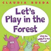 Let's Play in the Forest. Un progetto di Illustrazione e Illustrazione infantile di Claudia Rueda - 28.09.2006