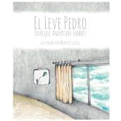 El leve Pedro . Un progetto di Illustrazione , e Disegno di Marisa Licata - 25.03.2019