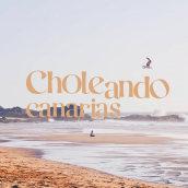 CholeandoCanarias - branding. Um projeto de Br e ing e Identidade de Samuel Echedey Sánchez Bordón - 24.02.2021