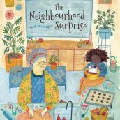 The neighbourhood surprise . Un proyecto de Ilustración infantil de Sarah van Dongen - 22.04.2021