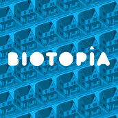 Biotopía. A Stor, telling, and Script project by Manuel Bartual - 03.22.2021