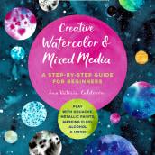 ¡Nuevo libro! Creative Watercolor and Mixed Media. A Aquarellmalerei project by Ana Victoria Calderon - 08.04.2021