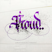 Calligraphy Digital & Traditional. A Kalligrafie, T und pografisches Design project by Mustafa Pracha - 14.04.2021