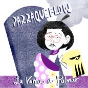 Portada: La Vamos A Palmar - Parraqueflow. Un proyecto de Ilustración de Brayan Viera - 18.04.2021