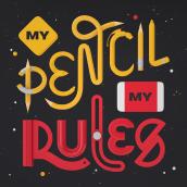 My Pencil My Rules - 3D Lettering. Um projeto de Ilustração, 3D, Lettering, Modelagem 3D, 3D Design e Lettering 3D de Camilo Belmonte - 21.04.2021