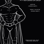 EL AMANECER DE LOS HÉROES. Um projeto de Comic, Desenho e Ilustração digital de Lalo Hp - 07.05.2021