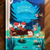 El bosque de la serenidad.. Un progetto di Illustrazione di Manuela Montoya Escobar - 24.05.2021