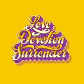 Love Devotion Surrender. A Lettering, T, and pograph project by Simón Londoño Sierra - 05.25.2021