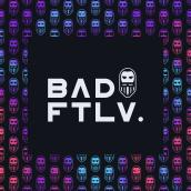 BAD FTLV. Un proyecto de Diseño, Ilustración y Dirección de arte de Sydric Turcotte Drouin - 28.05.2021