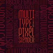 MultiType Pixel Slender. Un progetto di Tipografia , e Design tipografico di Damián Guerrero Cortés - 10.06.2021