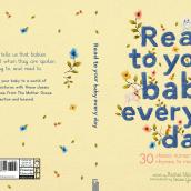 Read To Your Baby Every Day - Illustrated Book. Un proyecto de Diseño, Ilustración y Bordado de Chloe Giordano - 18.06.2021