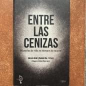 Entre las cenizas. Historias de vida en tiempos de muerte. A Writing project by Daniela Rea - 06.22.2021