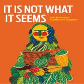 IT IS NOT WHAT IT SEEMS. Un progetto di Creatività di Ilan Brenman - 05.07.2021