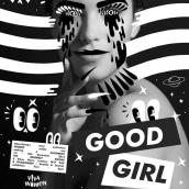 There's a Good Girl. Un projet de Publicité, Installations , et Événements de Layla Boyd - 27.11.2014