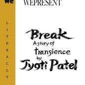 WePresent / Literally series / ''Break'' (written by Jyoti Patel). Un progetto di Illustrazione, Tipografia, Calligrafia, Lettering, Brush painting, H , e lettering di RIE TAKEDA - 03.07.2021