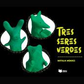 Tres seres verdes /historieta. Un projet de Photographie, Character Design, Conception éditoriale, Écriture, Créativité, Stor , et telling de Natalia Méndez - 13.09.2021