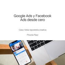 Mi Proyecto del curso: Google Ads y Facebook Ads desde cero. A Advertising, Marketing, Digital Marketing, and Facebook Marketing project by Priscila Páez - 03.13.2020