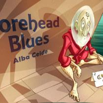 Forehead Blues by Alba Ceide. Un proyecto de Cómic de Alba Ceide - 23.03.2020