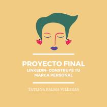 Mi Proyecto del curso: LinkedIn: construye tu marca personal . A Kreative Beratung und Kommunikation project by Tatiana Palma - 28.05.2020