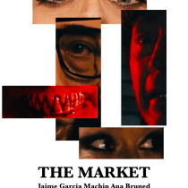 THE MARKET. A Video project by ANGEL MARTINEZ - 23.07.2020