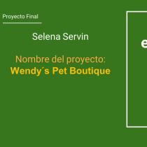 Mi Proyecto Final del curso: Wendy´s Pet Boutique. Um projeto de Br e ing e Identidade de Celena Servin - 13.08.2020