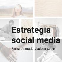 Estrategia social media: firma de moda Made In Spain. Un proyecto de Redes Sociales y Comunicación de mariaramirezrojo - 18.10.2020