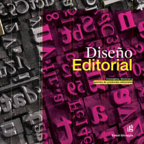 Diseño Editorial: Concepto, técnicas y gestión de productos editoriales. Um projeto de Design gráfico de Daniel Ghinaglia - 23.03.2021