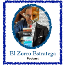 Podcast: El Zorro Estratega. Un progetto di Educazione, Stor, telling , e Comunicazione di Roberto Villaseñor - 06.04.2021