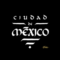 CDMX. Un projet de Design , Calligraphie , et Calligraphie avec brushpen de Adrián (Dotes) Santamaría González - 06.04.2021