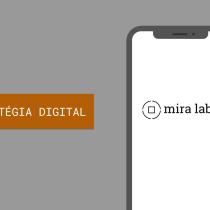 Estratégia Digital Mira Lab. Um projeto de Marketing, Social Media, Marketing digital e Marketing de conteúdo de Vanessa Machado - 14.08.2021