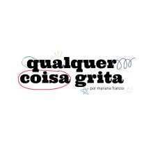 Qualquer Coisa Grita. Un proyecto de Escritura, Cop, writing, Creatividad, Stor, telling, Comunicación, Sketchbook y Narrativa de franzoi.mari - 02.09.2021