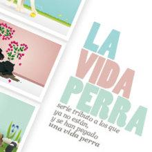 La Vida Perra. Un proyecto de Ilustración e Ilustración vectorial de Silvia Sanmiquel - 29.12.2009