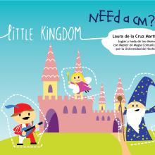 LittleKingdom presentación. Un proyecto de Diseño, Ilustración y Diseño de personajes de Laura de la Cruz Martínez - 11.02.2014