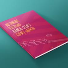 Diccionario ilustrado Agencia-Cliente . Un proyecto de Ilustración, Dirección de arte y Diseño editorial de Juanma Martínez - 12.10.2014