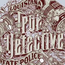 True Detective Lettering. Un proyecto de Diseño, Ilustración, Diseño gráfico y Tipografía de Ink Bad Company - 18.02.2015