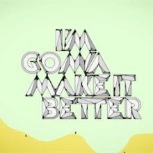 Make it Better. Um projeto de Música e Áudio e Design de som de Aimar Molero - 04.02.2011
